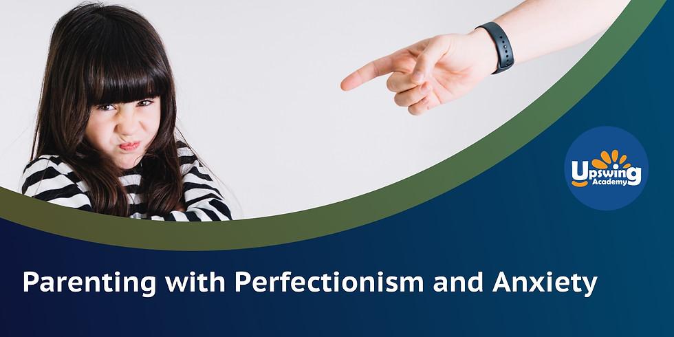 完美主义与焦虑的家长该怎么办?