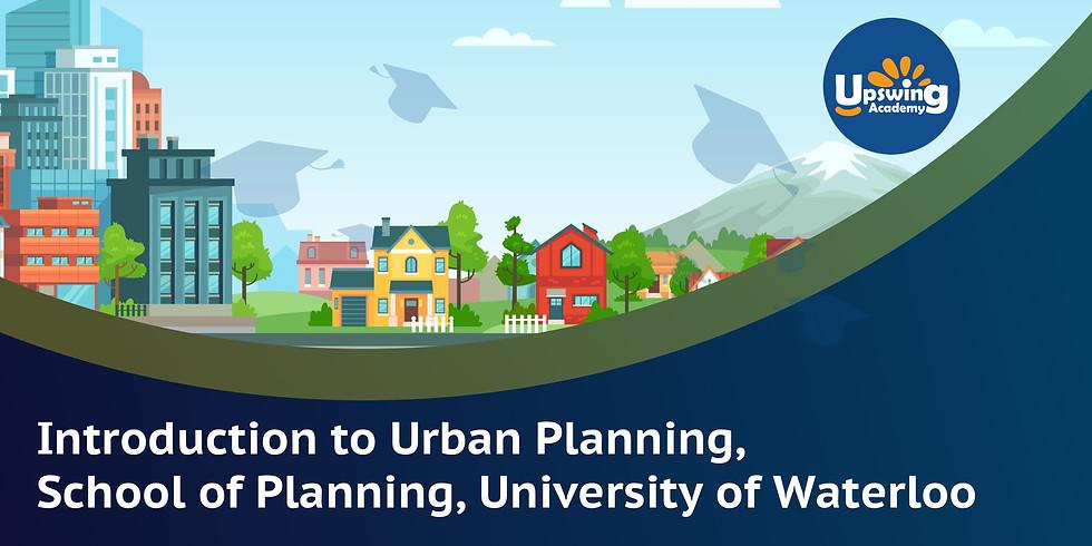 Introduction to Urban Planning, School of Planning, University of Waterloo