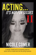 """ACTING...It's Not For Sissies 2"" Now Available!!"