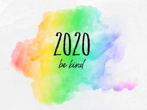 2020: be kind