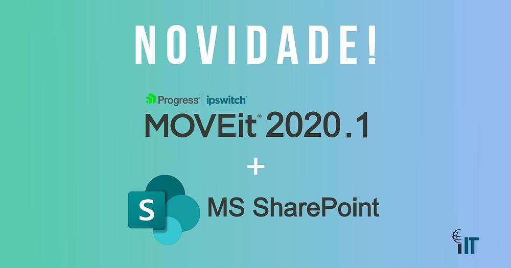 Novidade! MOVEit 2020.1 + MS SharePoint