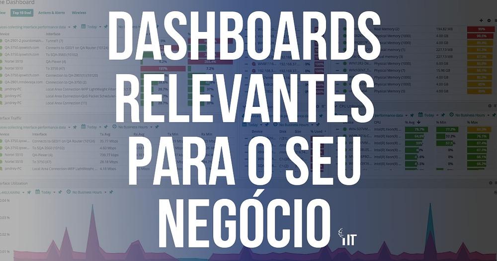 Dashboard relevantes para o seu negócio