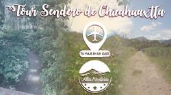 Tour Sendero Chicahuaxtla