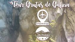 Tour Grutas de Galicia
