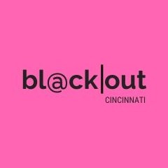 BlackOut Cincinnati