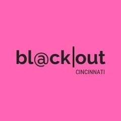 BlackOut Cincinnati