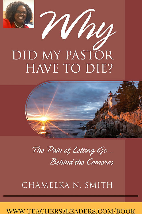 Why Did My Pastor Have to Die? The Pain of Letting go...Behind the cameras