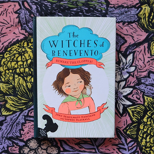 The Witches of Benevento by J Bemelmans Marciano and S Blackall