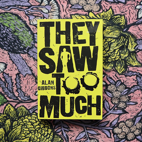 The Saw Too Much by Alan Gibbons