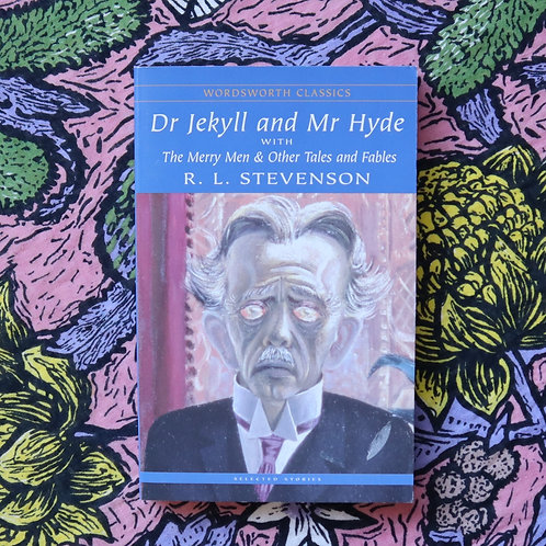 Dr Jekyll and Mr Hyde by R L Stevenson