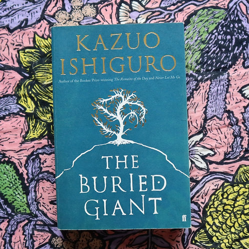 The Buried Giant by Kazou Ishiguro