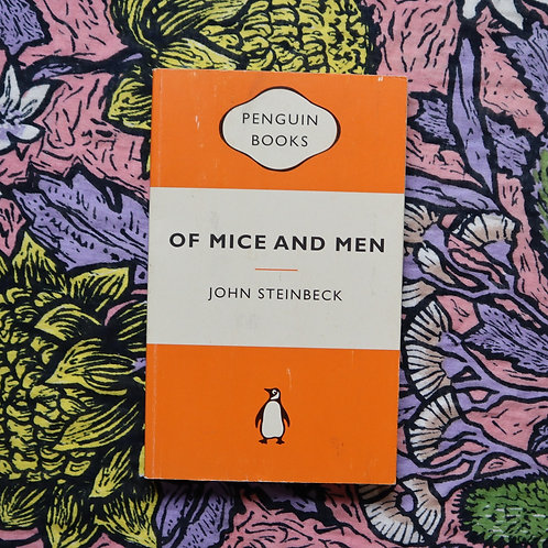 Of Mice and Men by John Stienbeck