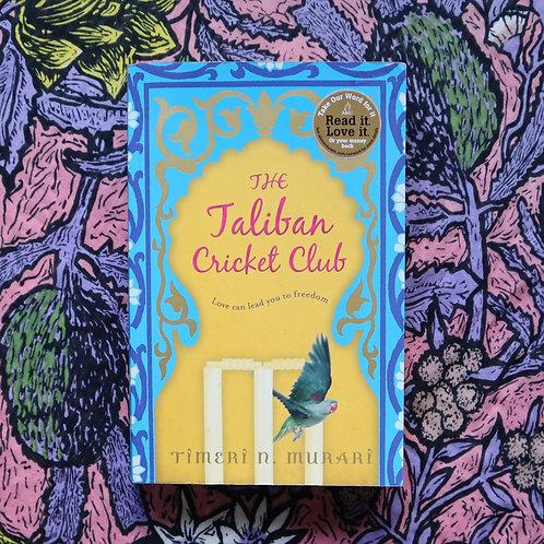 The Taliban Cricket Club by Timeri Murari
