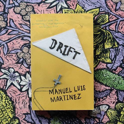 Drift by Manuel Luis Martinez