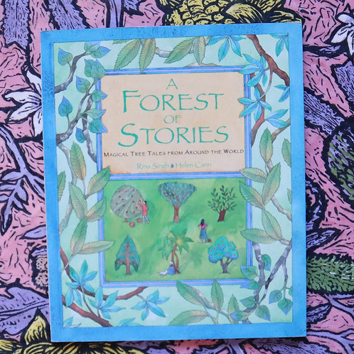 A Forest of Stories by Rina Singh and Helen Cann