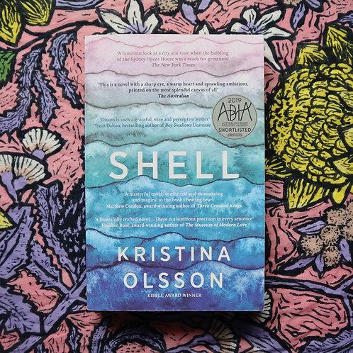 Shell by Kristina Olsson