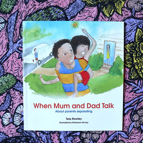 When Mum and Dad Talk by Tess Rowley and Rhiannon McLay
