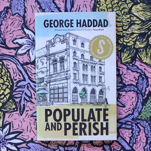 Populate and Perish by George Haddad