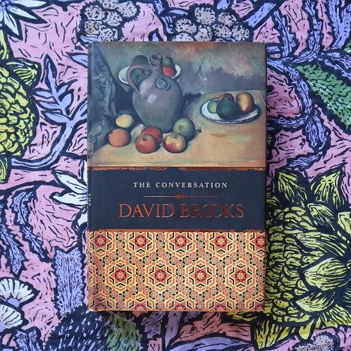 The Conversation by David Brooks