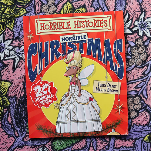 Horrible Christmas by Terry Deary and Martin Brown