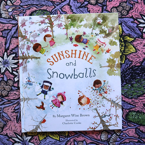 Sunshine and Snowballs by Margaret Wise Brown and Charlotte Cooke