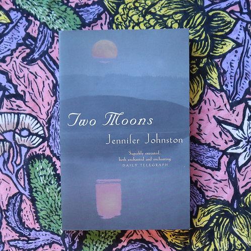 Two Moons by Jennifer Johnston