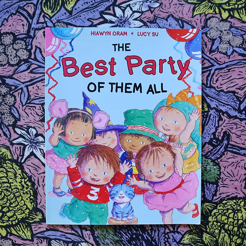 The Best Party Of Them All by Hiawyn Oram and Lucy Su