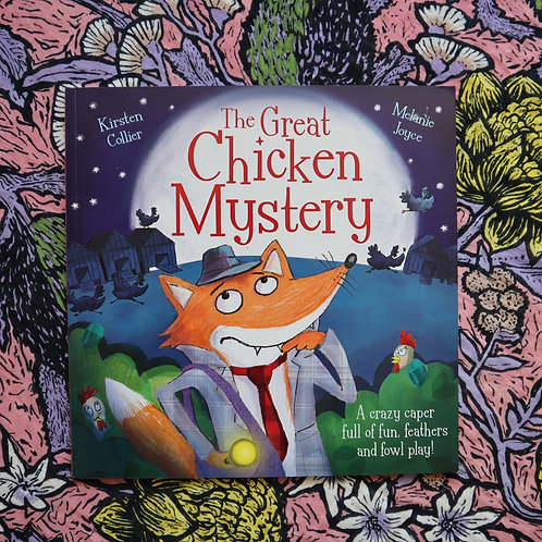 The Great Chicken Mystery by Kirsten Collier and Melanie Joyce