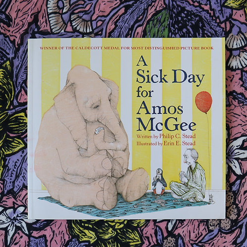 A Sick Day for Amos McGee by Philip and Erin Stead