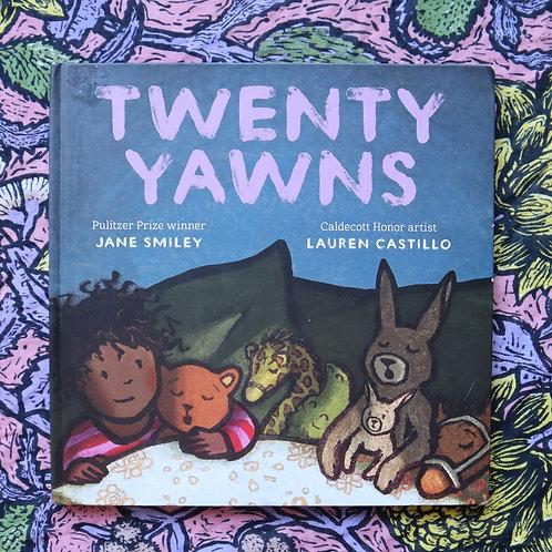 Twenty Yawns by Jane Smiley and Lauren Castillo