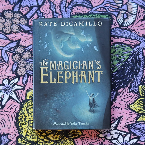 The Magician's Elephant by Kate DiCamillo and Yoko Tanaka
