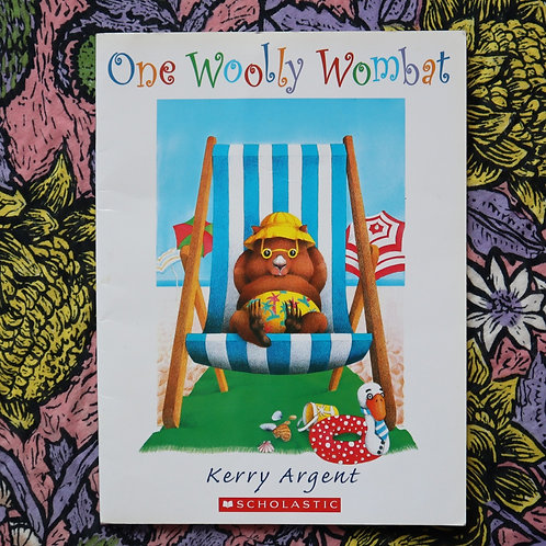 One Wooly Wombat by Kerry Argent