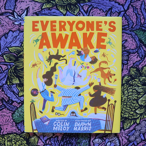 Everyone's Awake by Colin Meloy and Shawn Harris