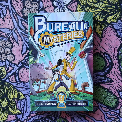 Bureau of Mysteries by H J Harper & Nahum Ziersch