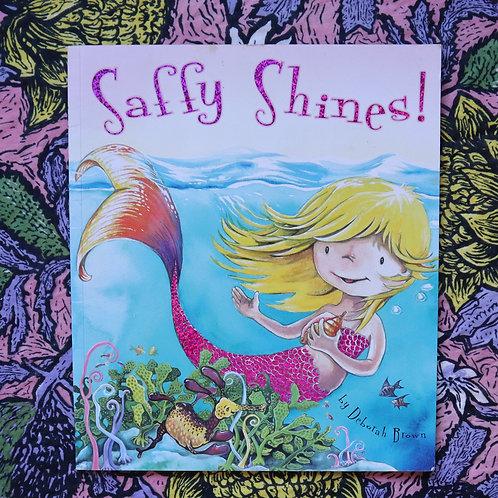 Saffy Shines! By Deborah Brown