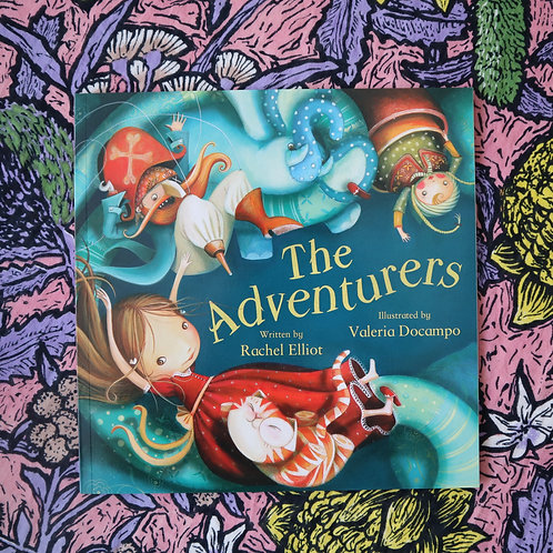 The Adventurers by Rachel Elliot and Valeria Docampo