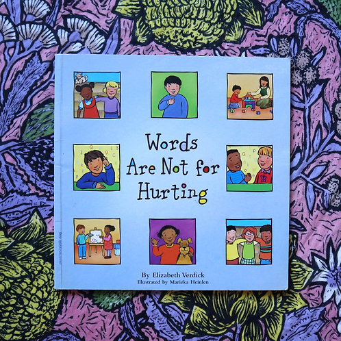 Words are not for Hurting by Elizabeth Verdick and Marieka Heinlen