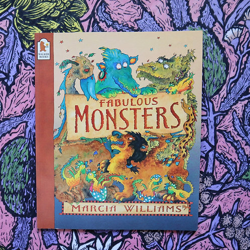 Fabulous Monsters by Marcia Williams