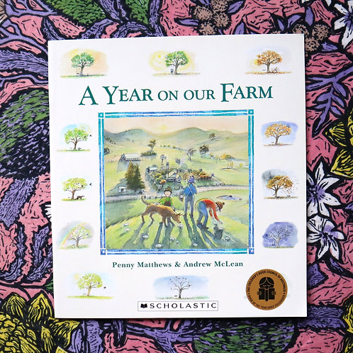 A Year On Our Farm by Penny Matthews and Andrew McLean