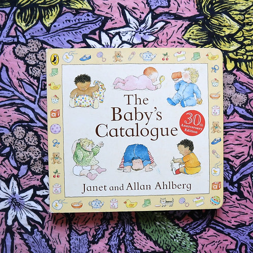 The Baby's Catalogue by Janet and Allan Ahlberg
