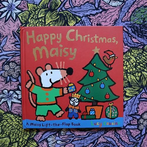 Happy Christmas Maisy by Lucy Cousins