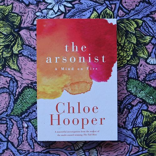 The Arsonist by Chloe Hooper