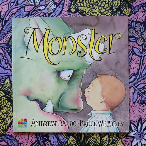 Monster by Andrew Daddo and Bruce Whatley