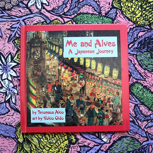 Me and Alves; a Japanese Journey by Terumasa Akio and Yukio Oido