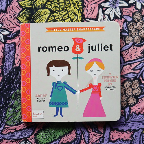 Romeo & Juliet by Jennifer Adams and Alison Oliver