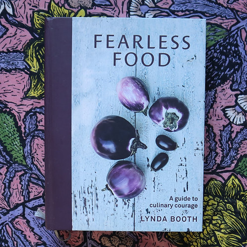 Fearless Foods by Lynda Booth