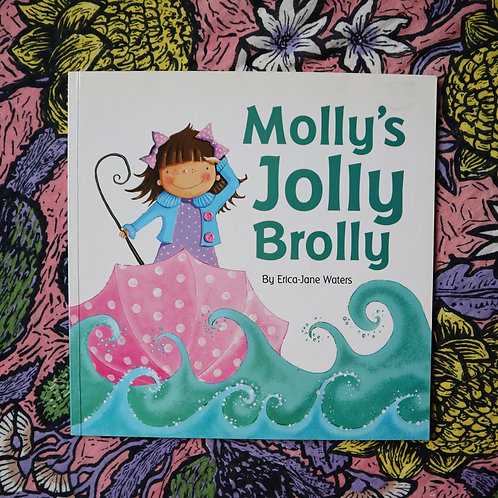 Molly's Jolly Brolly by Erica-Jane Waters
