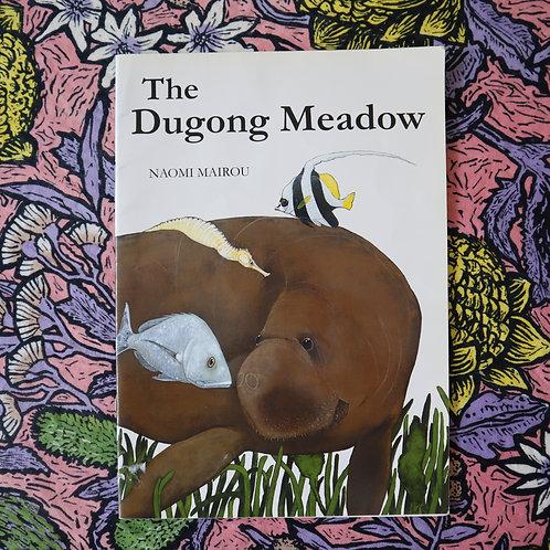 The Dugong Meadow by Naomi Mairou