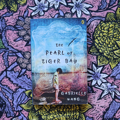 The Pearl of Tiger Bay by Gabrielle Wang