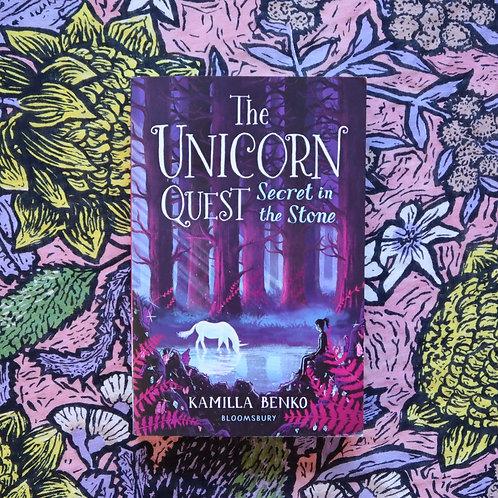 The Unicorn Quest; Secret in the Stone by Kamilla Benko
